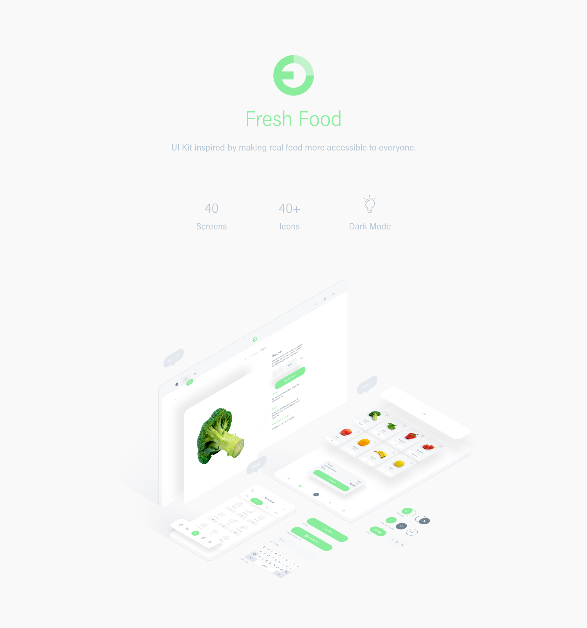 Fresh Food UI Kit for Adobe XD - Fresh Food is an App UI Kit created with Adobe XD that aims to make identifying and ordering healthy foods effortless. The UI kit includes: a suite of assets and icons, mobile and desktop formatted screens, a dark mode version, and plenty of fruits and vegetables!
